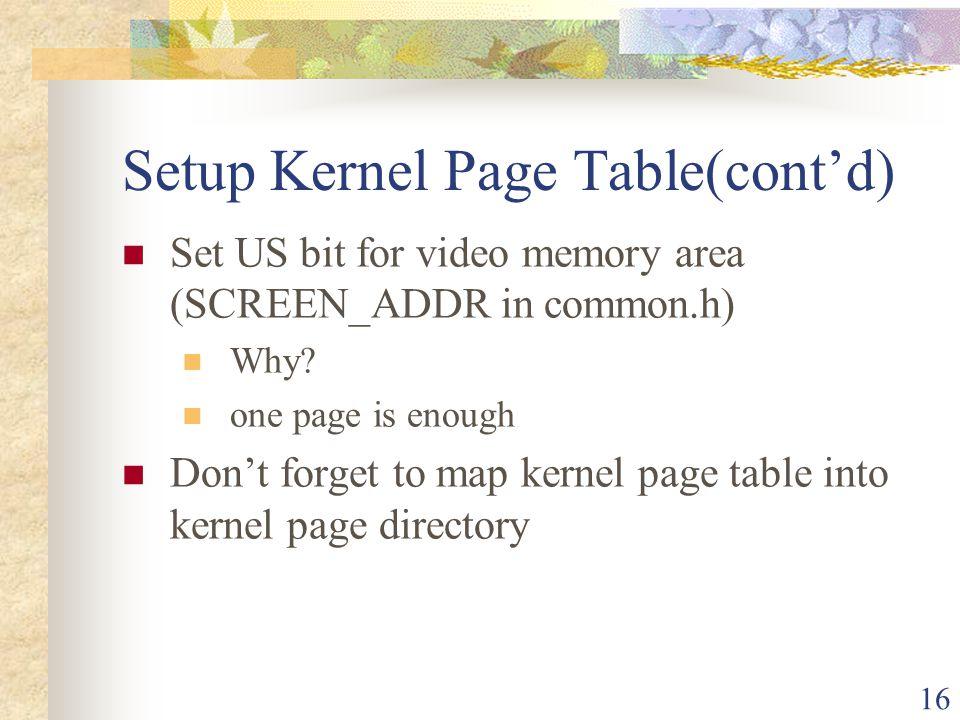 Setup Kernel Page Table(cont'd)