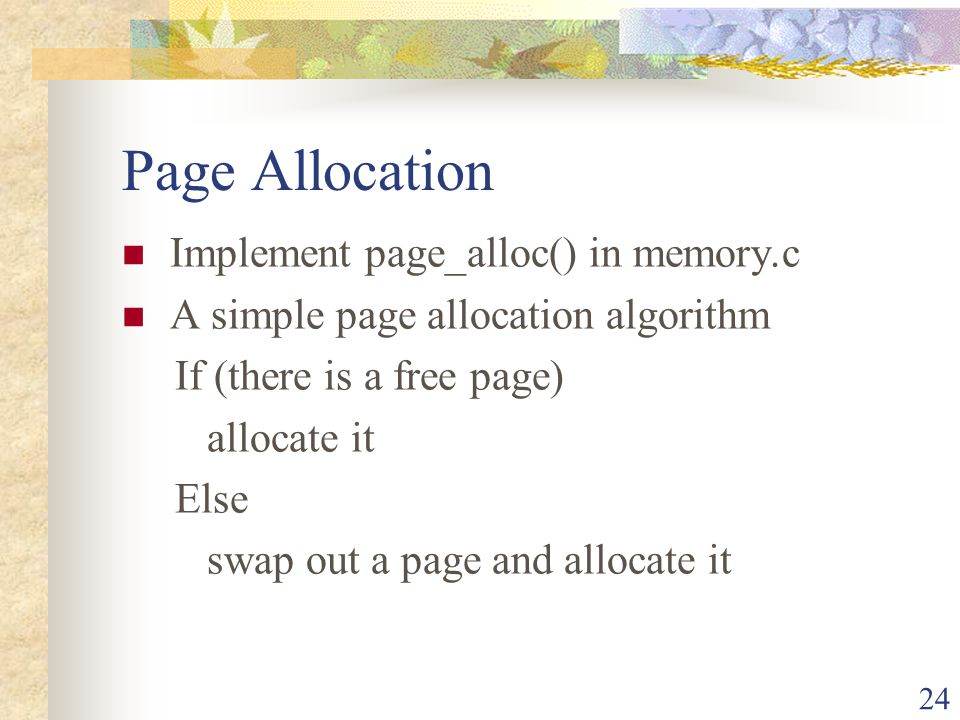 Page Allocation Implement page_alloc() in memory.c