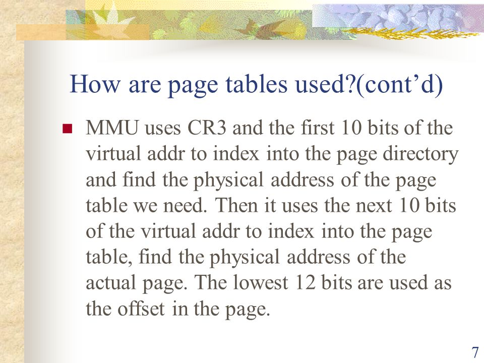 How are page tables used (cont'd)