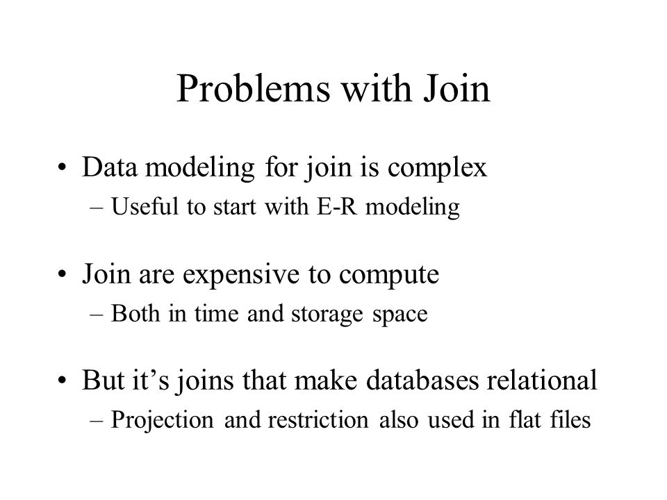 Problems with Join Data modeling for join is complex