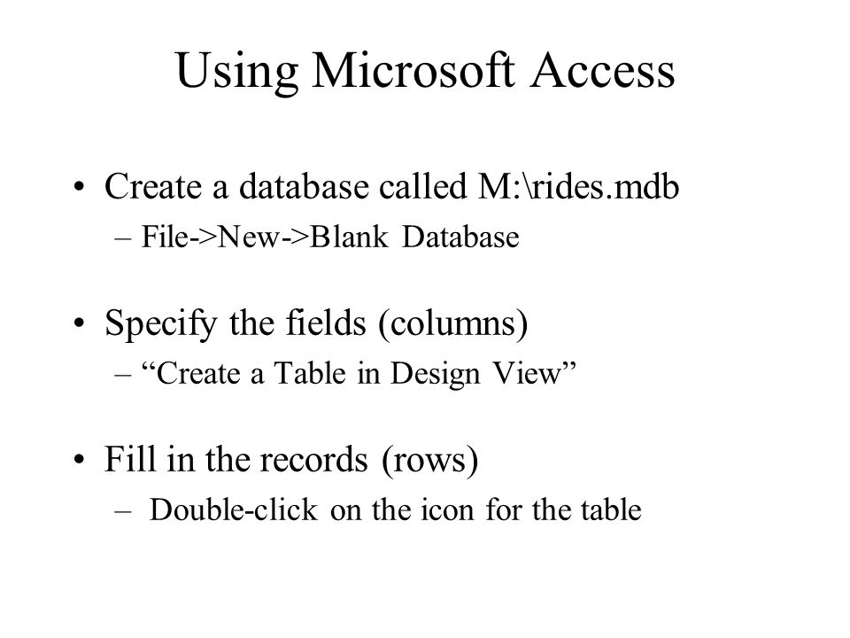 Using Microsoft Access