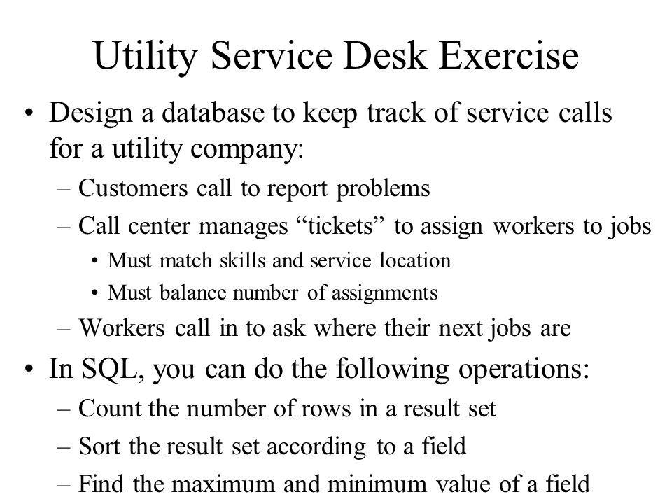 Utility Service Desk Exercise