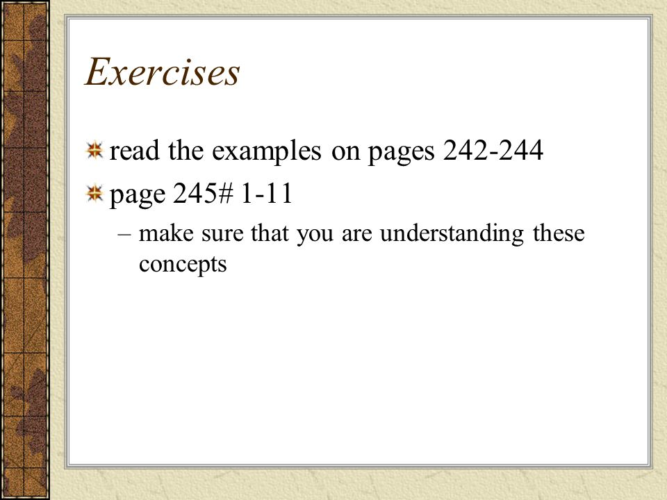 Exercises read the examples on pages 242-244 page 245# 1-11