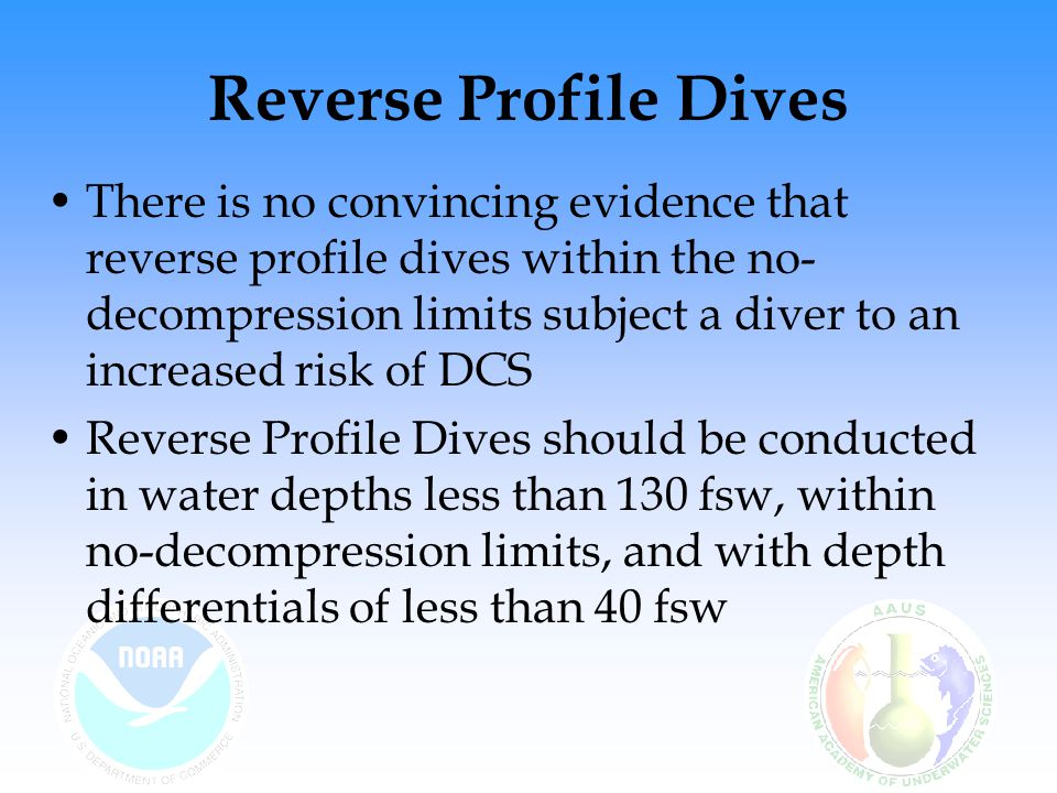 Reverse Profile Dives