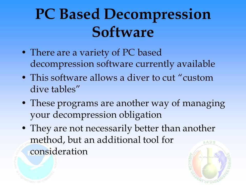 PC Based Decompression Software