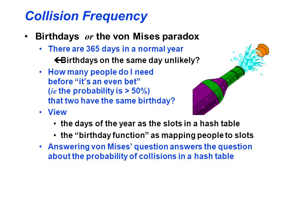 Collision Frequency Birthdays or the von Mises paradox