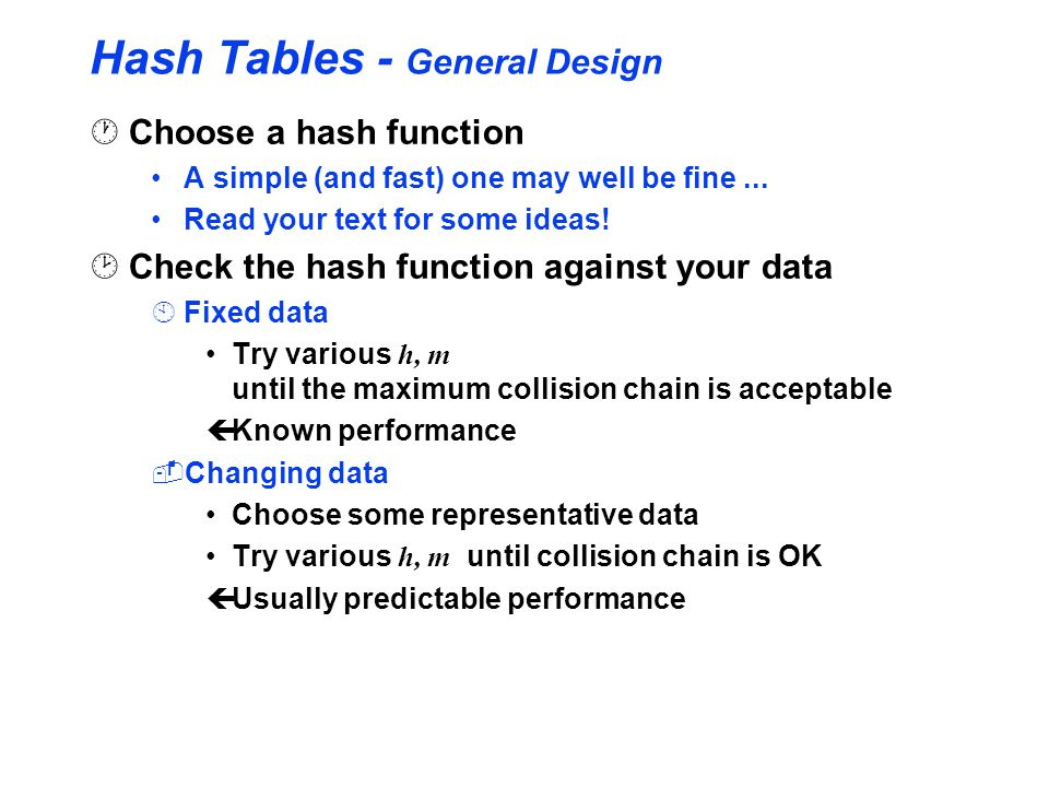 Hash Tables - General Design