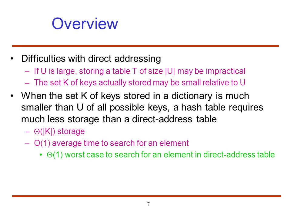 Overview Difficulties with direct addressing