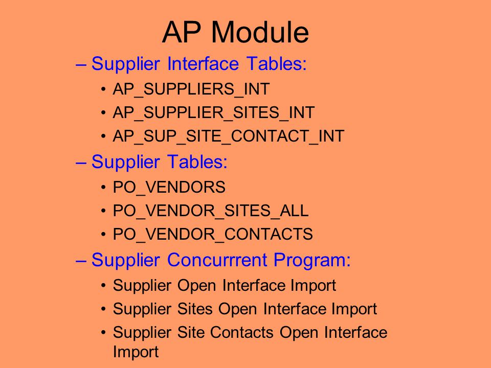 AP Module Supplier Interface Tables: Supplier Tables: