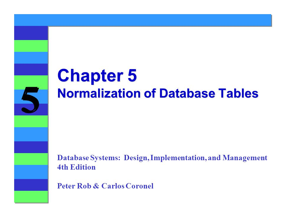 Chapter 5 Normalization of Database Tables