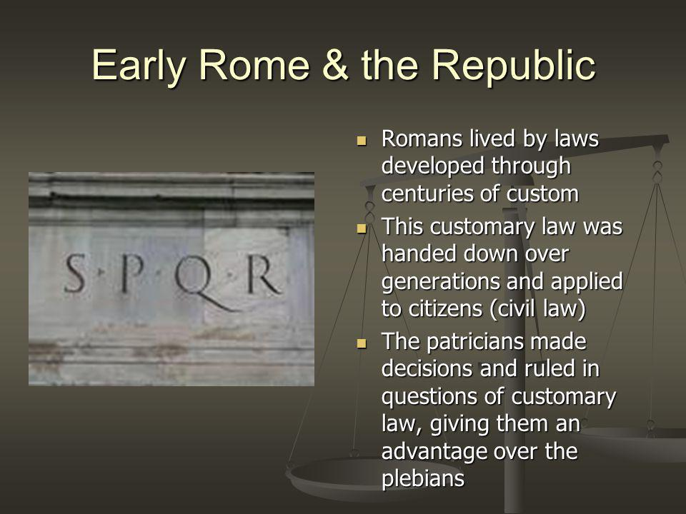 Early Rome & the Republic