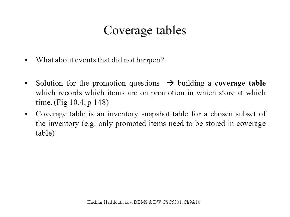 Coverage tables What about events that did not happen
