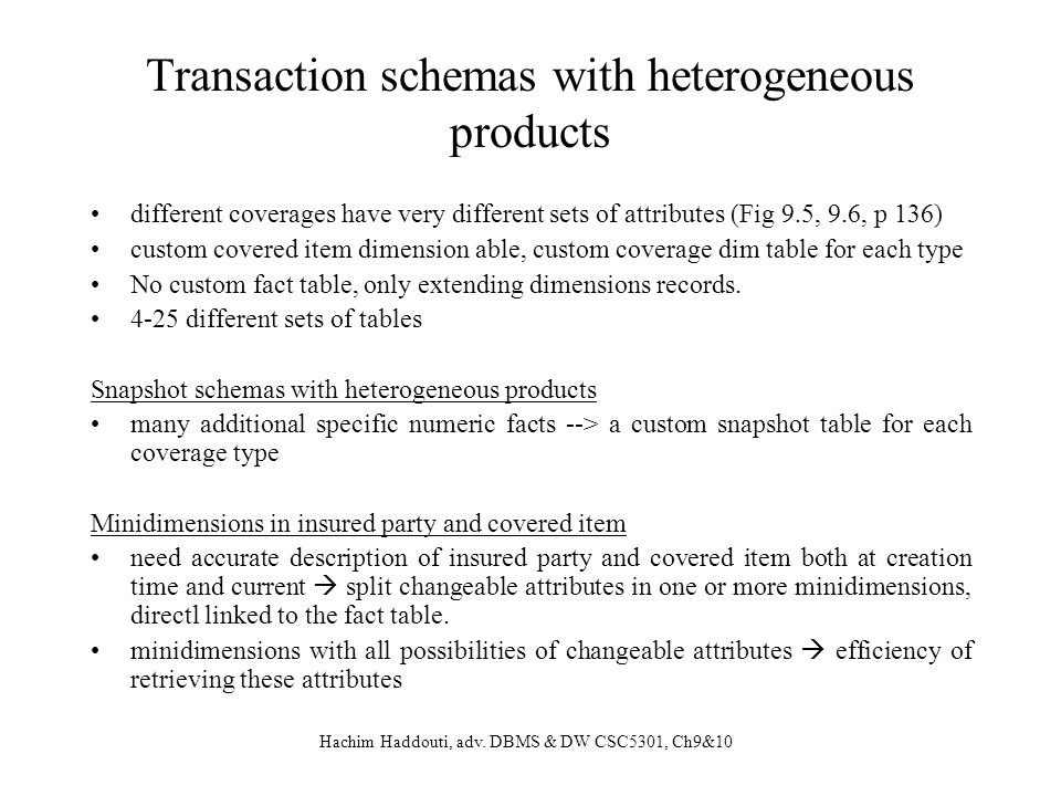 Transaction schemas with heterogeneous products