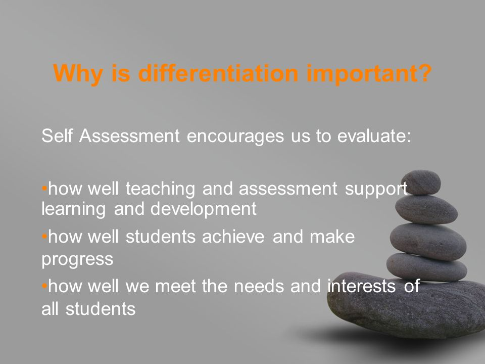 Why is differentiation important