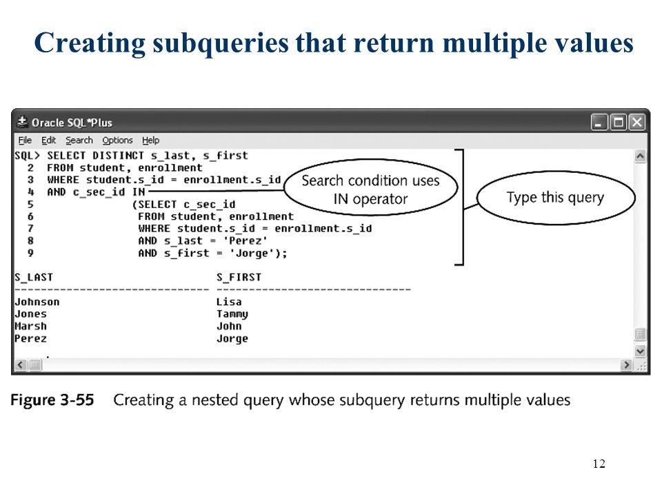 Creating subqueries that return multiple values