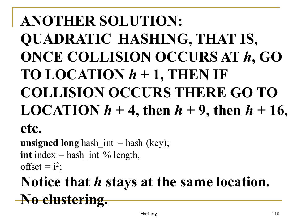 Notice that h stays at the same location. No clustering.