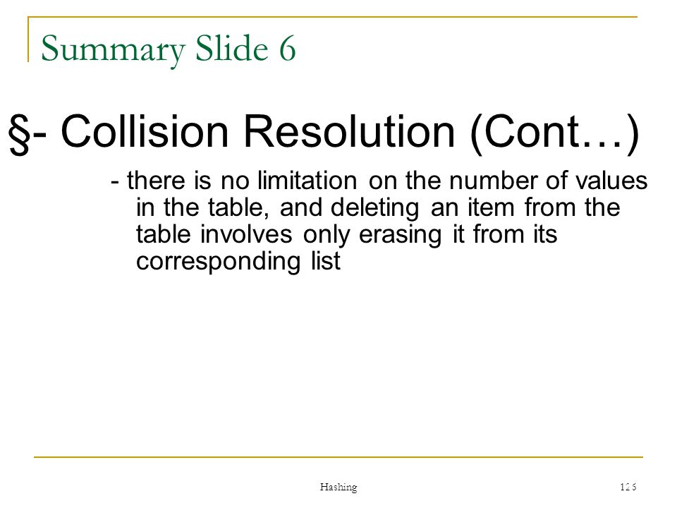§- Collision Resolution (Cont…)