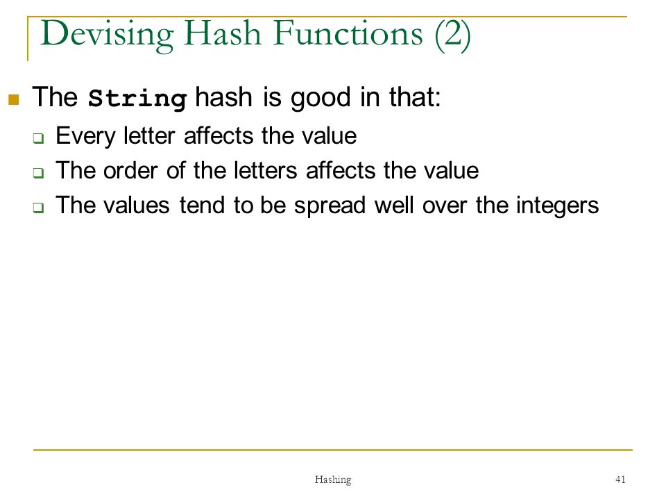 Devising Hash Functions (2)