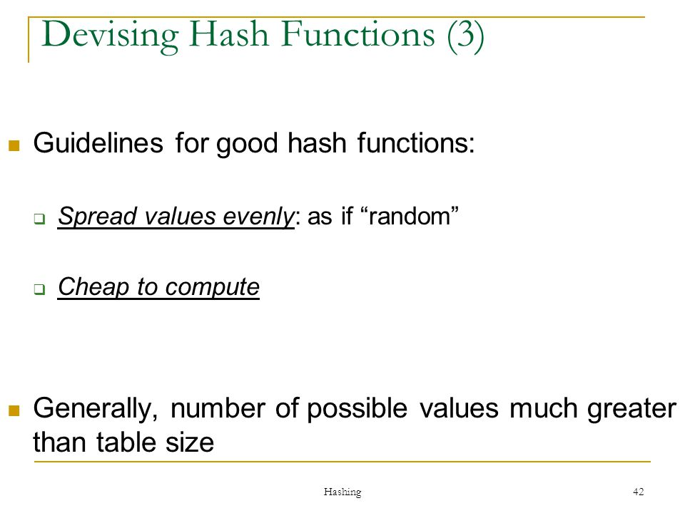 Devising Hash Functions (3)