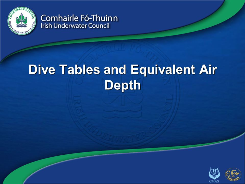 Dive Tables and Equivalent Air Depth