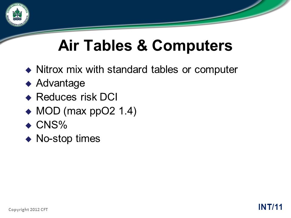 Air Tables & Computers Nitrox mix with standard tables or computer