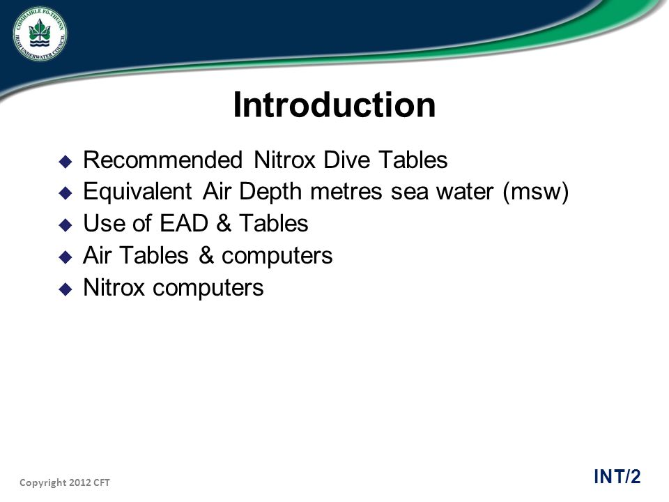 Introduction Recommended Nitrox Dive Tables
