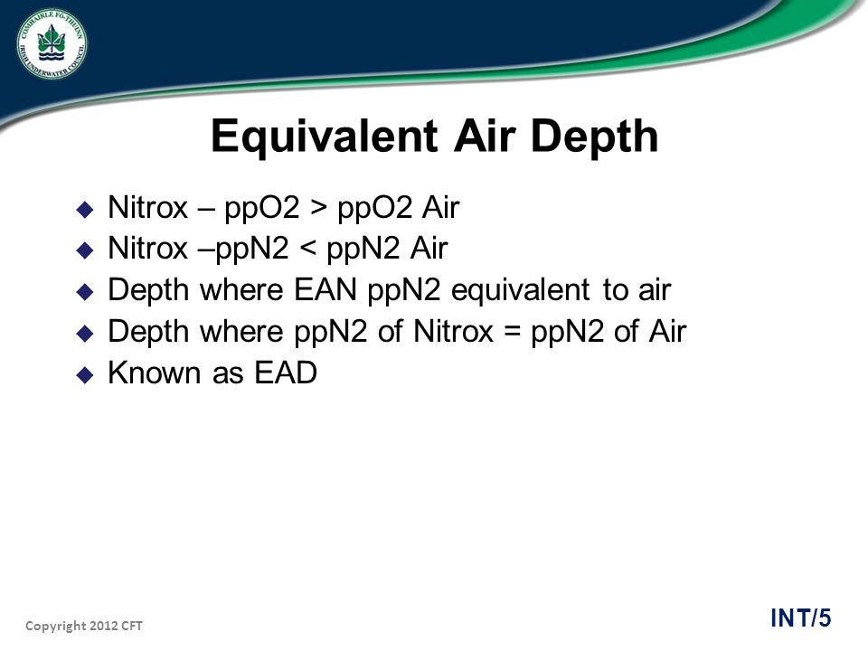 Equivalent Air Depth Nitrox – ppO2 > ppO2 Air