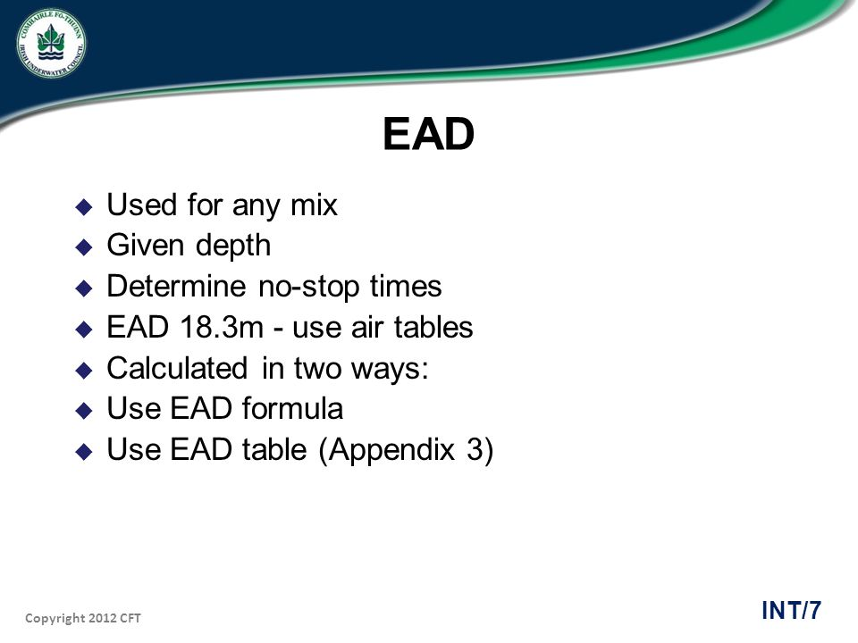 EAD Used for any mix Given depth Determine no-stop times