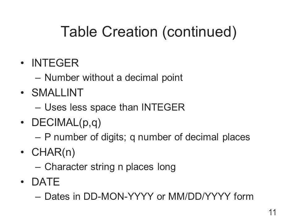Table Creation (continued)