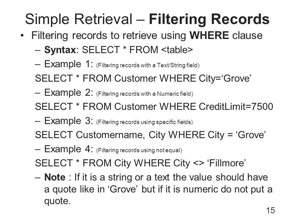 Simple Retrieval – Filtering Records