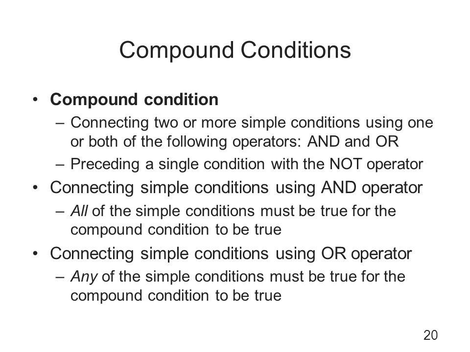 Compound Conditions Compound condition