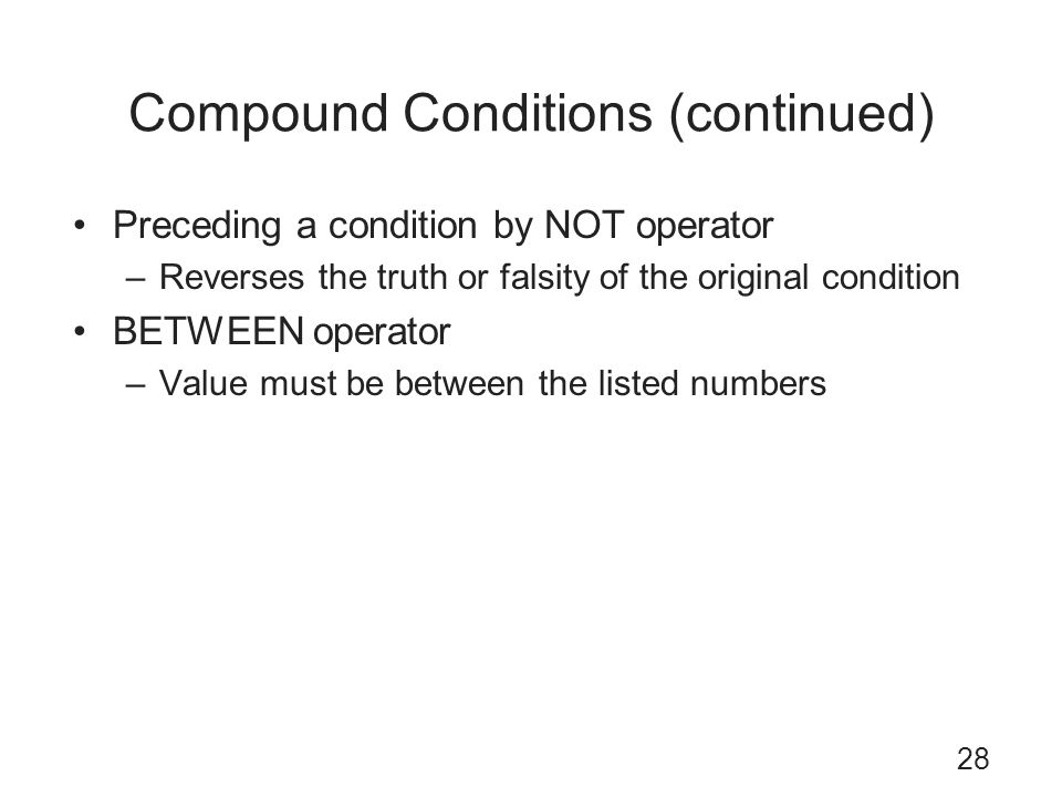 Compound Conditions (continued)
