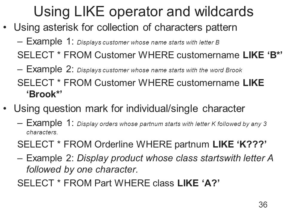 Using LIKE operator and wildcards
