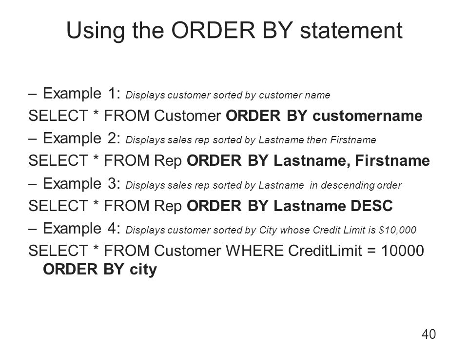 Using the ORDER BY statement