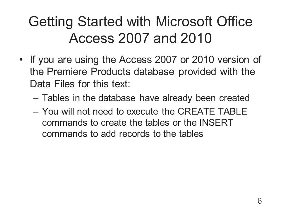 Getting Started with Microsoft Office Access 2007 and 2010
