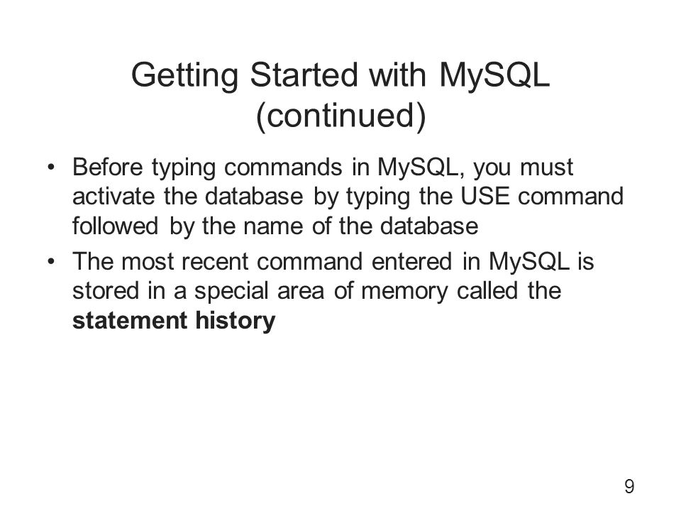 Getting Started with MySQL (continued)