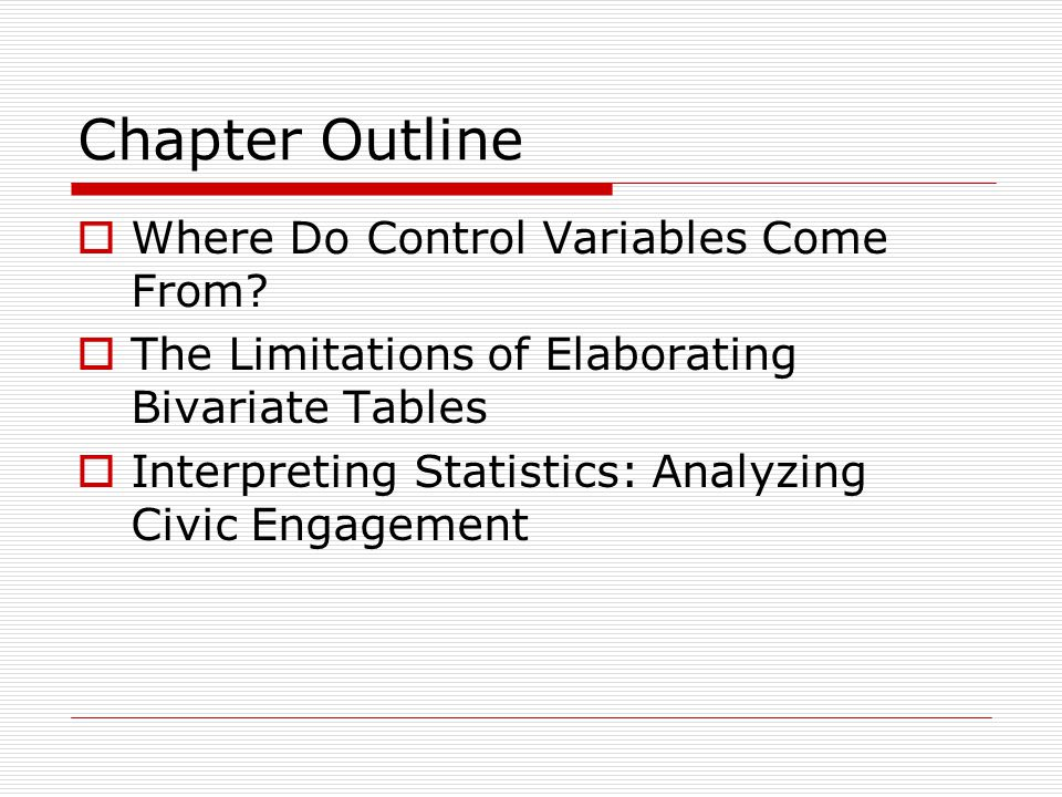 Chapter Outline Where Do Control Variables Come From