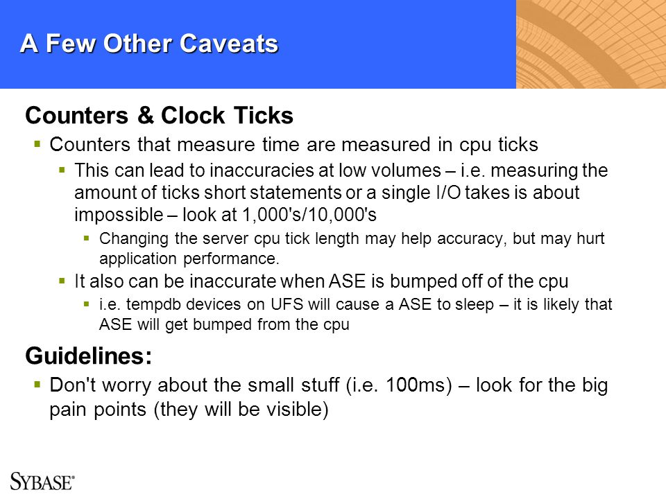 A Few Other Caveats Counters & Clock Ticks Guidelines: