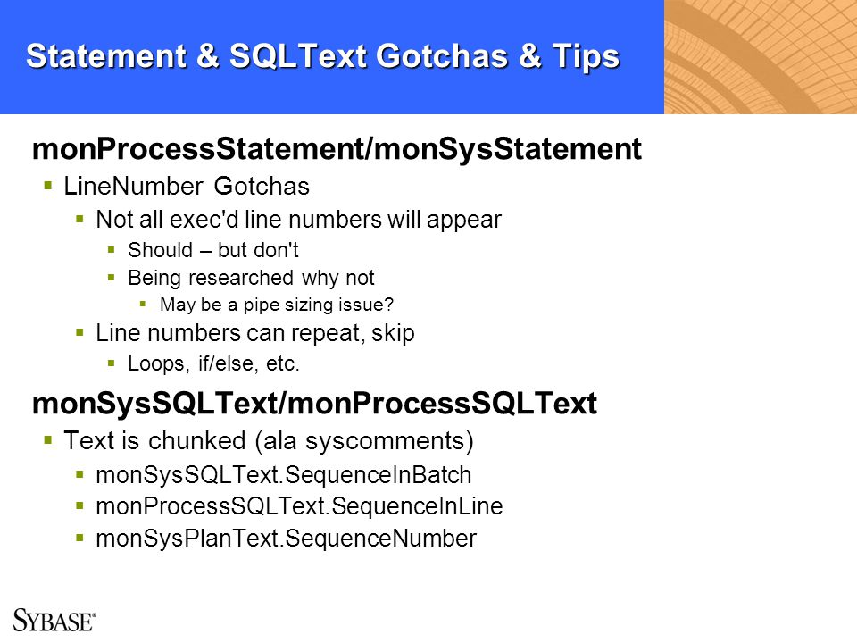 Statement & SQLText Gotchas & Tips