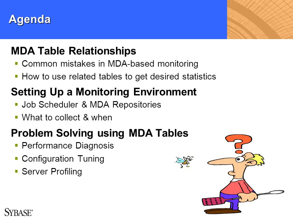 Agenda MDA Table Relationships Setting Up a Monitoring Environment
