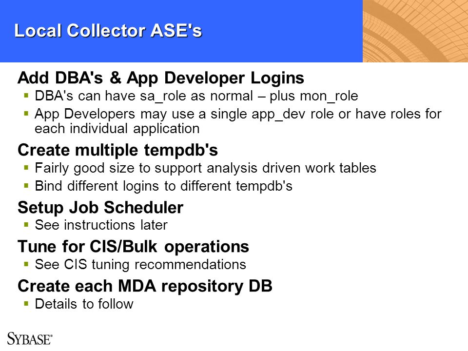 Local Collector ASE s Add DBA s & App Developer Logins