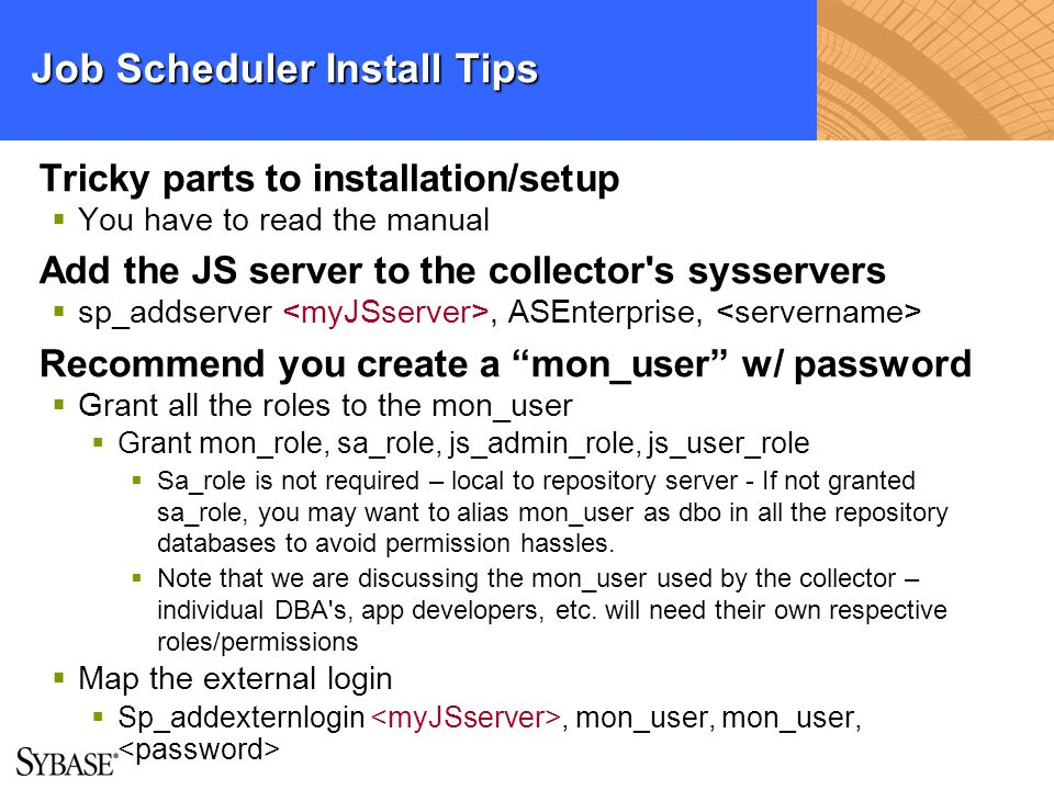 Job Scheduler Install Tips