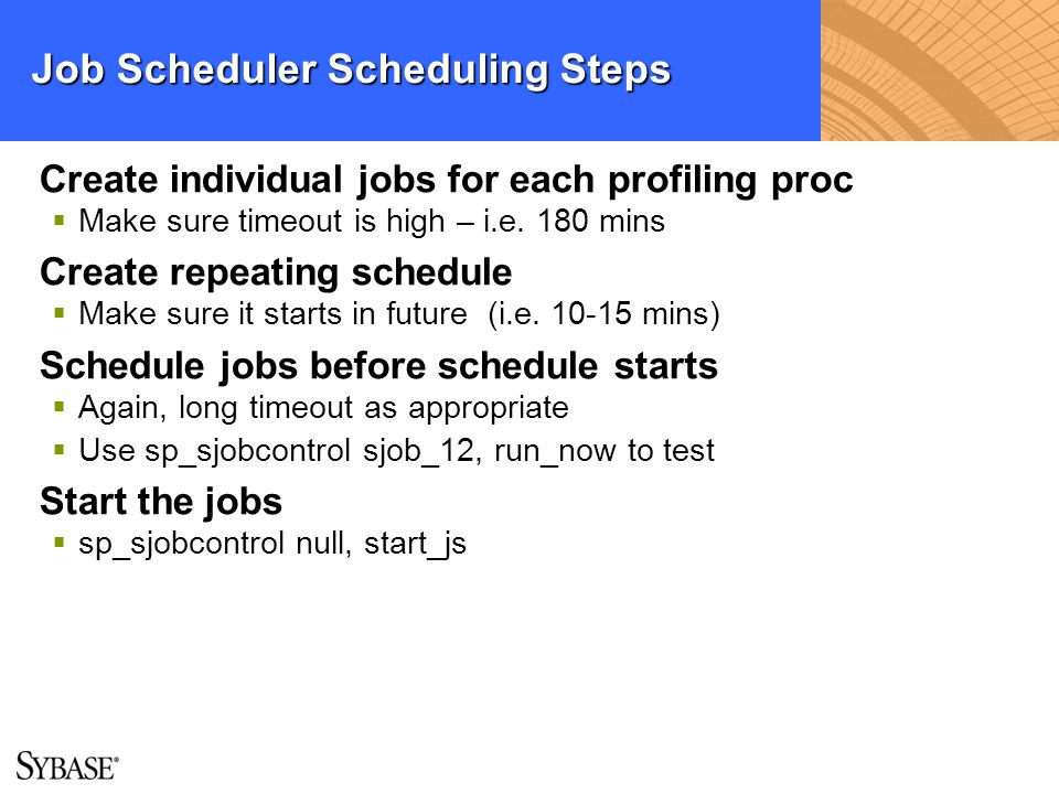 Job Scheduler Scheduling Steps
