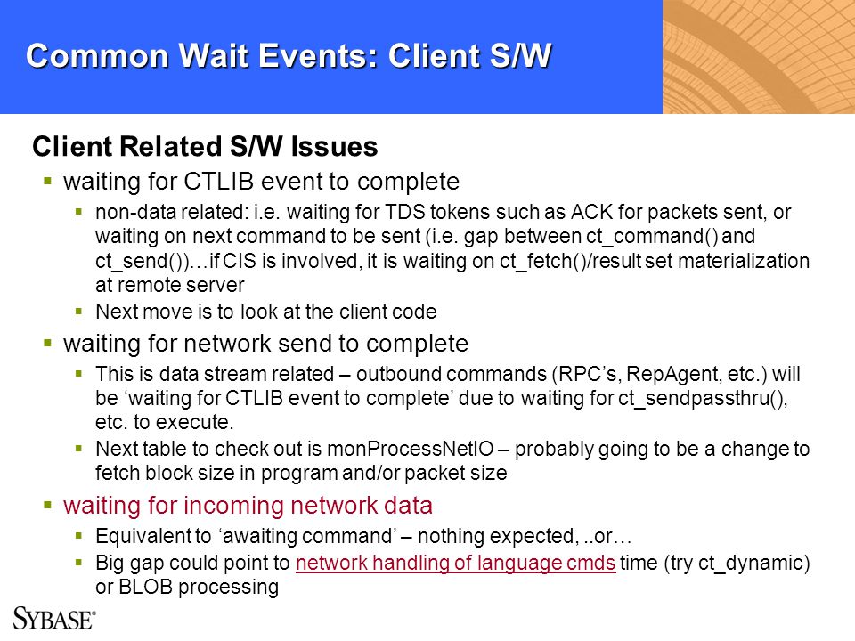 Common Wait Events: Client S/W