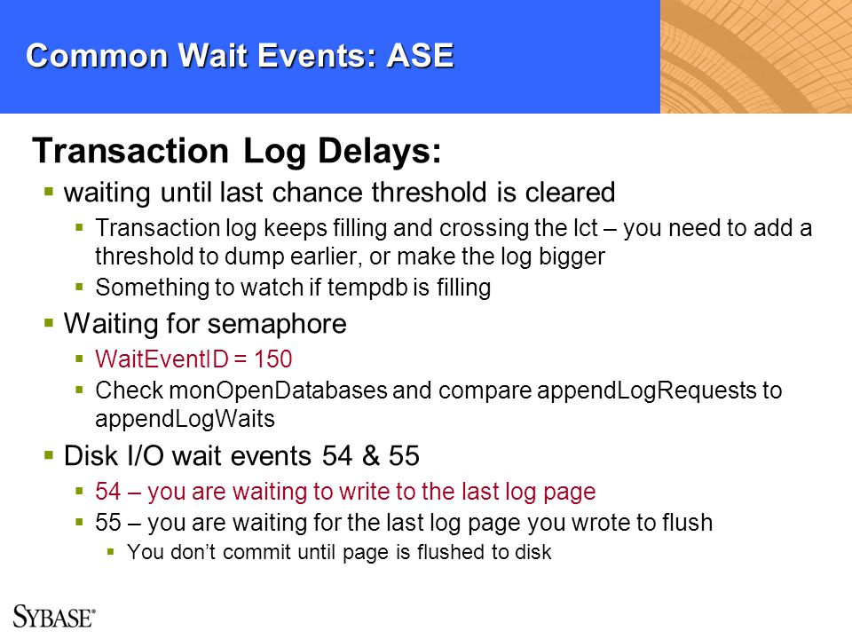 Common Wait Events: ASE