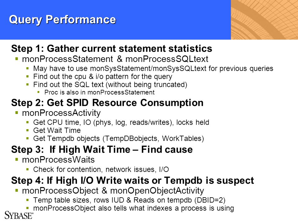 Query Performance Step 1: Gather current statement statistics