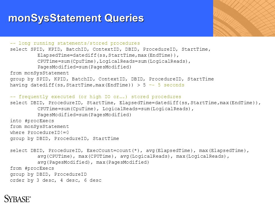 monSysStatement Queries