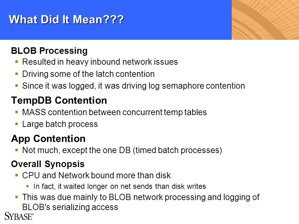 What Did It Mean TempDB Contention App Contention BLOB Processing
