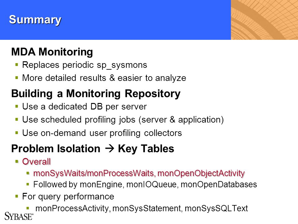 Summary MDA Monitoring Building a Monitoring Repository