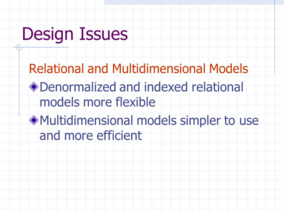 Design Issues Relational and Multidimensional Models